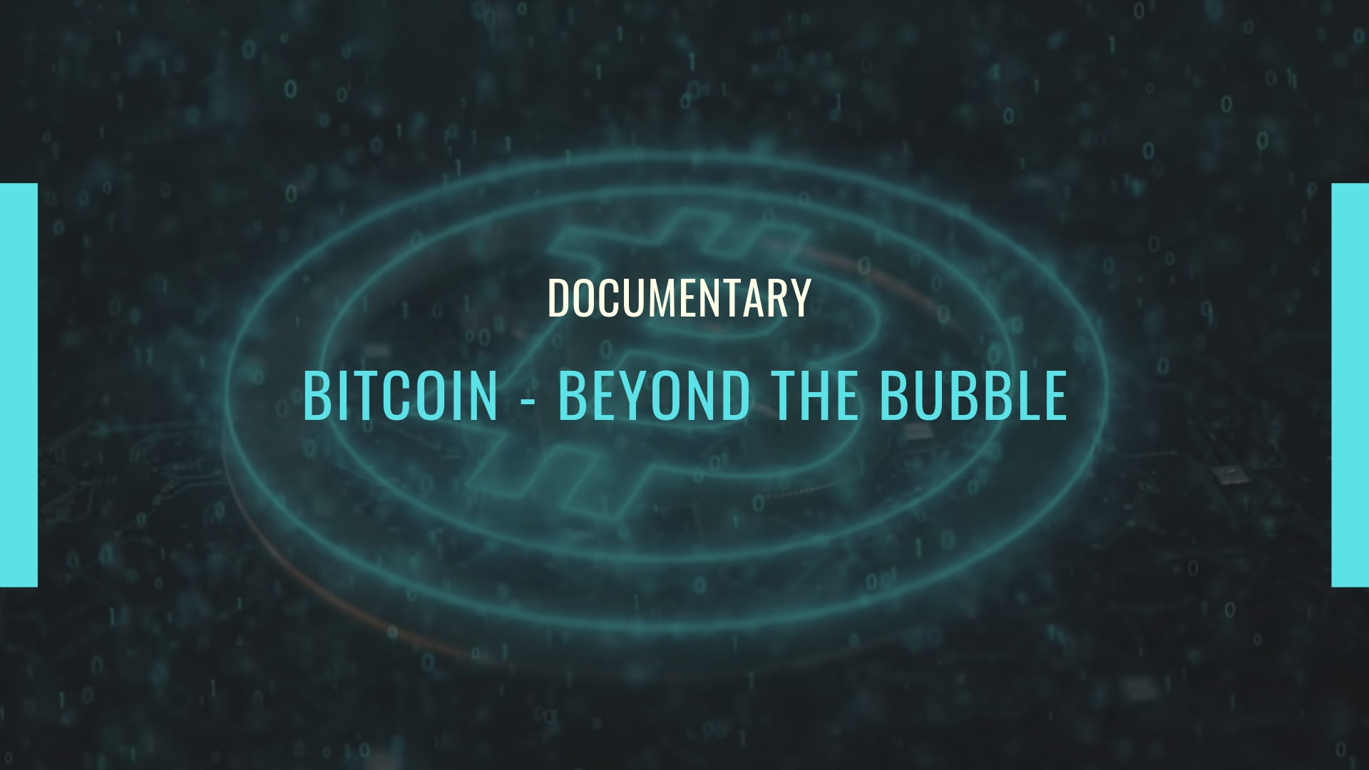 [Documentary] Bitcoin – Beyond the Bubble