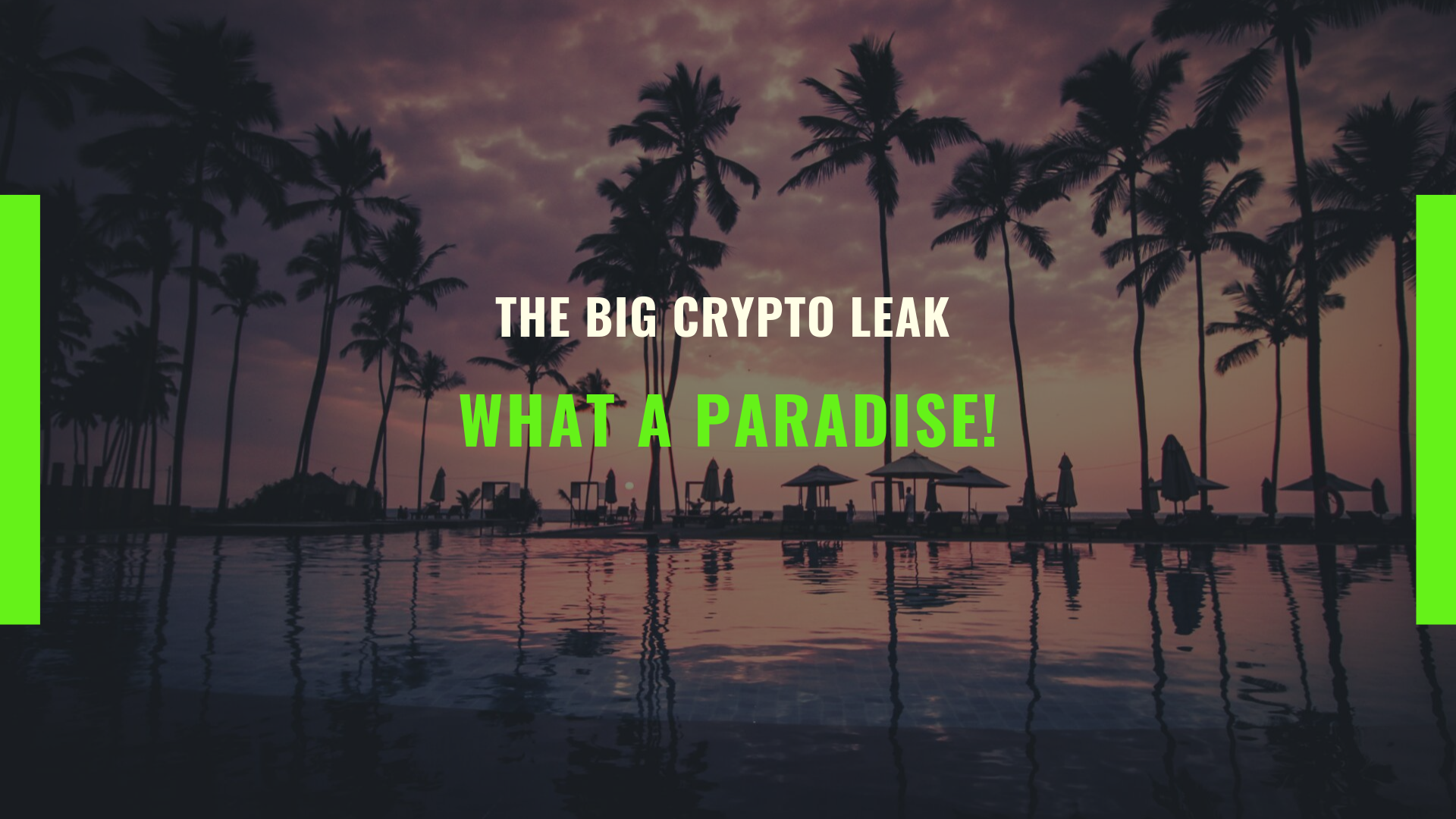 The Big Crypto Leak: What a Paradise!