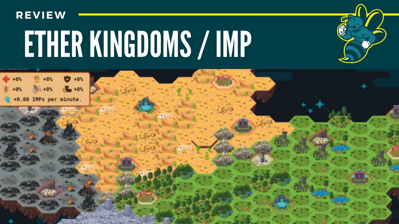 Ether Kingdoms/Imps Review: 81/100
