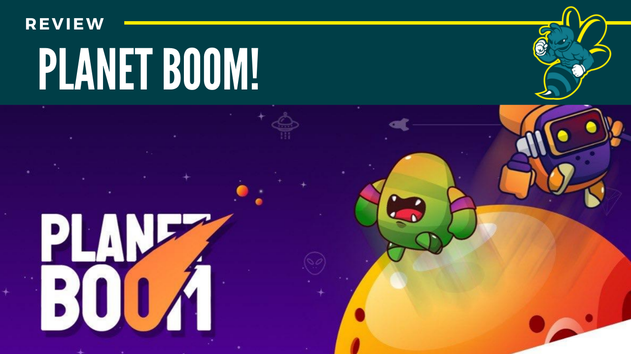 Review: Planet BOOM!: 90/100