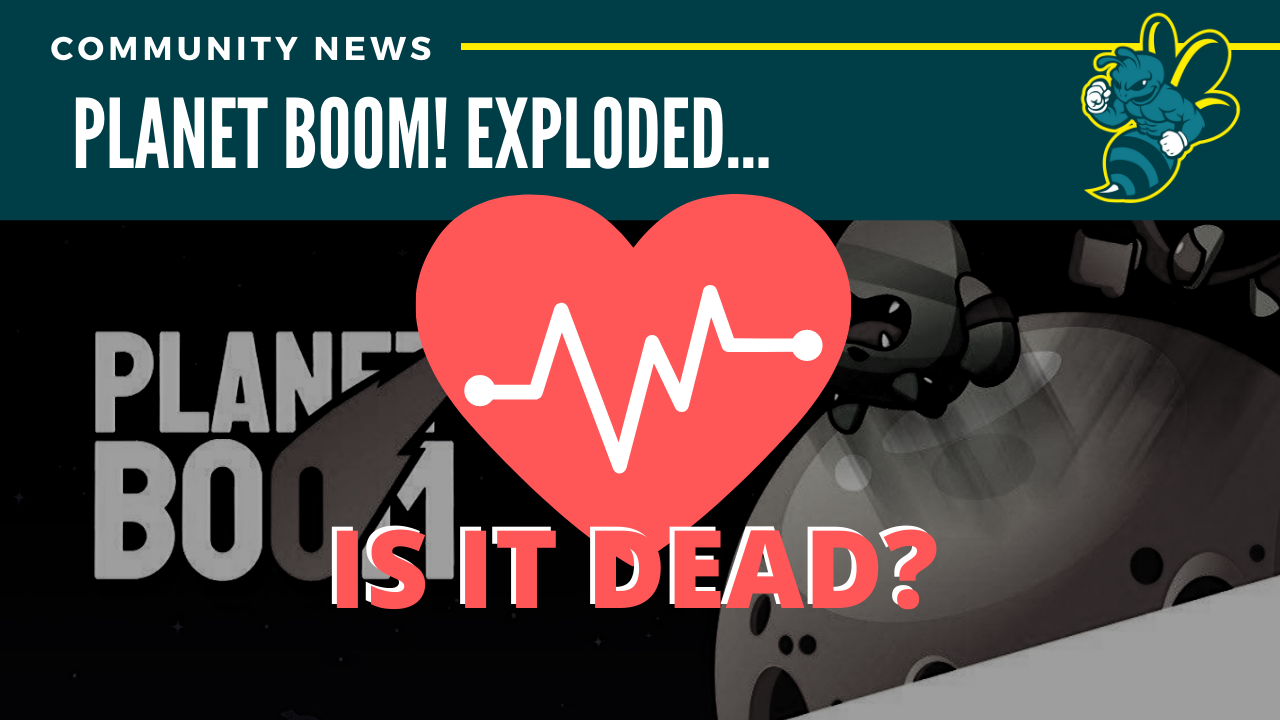 Is Planet BOOM dead?
