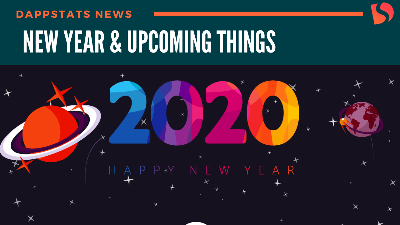 New Year & Upcoming Things from Dappstats
