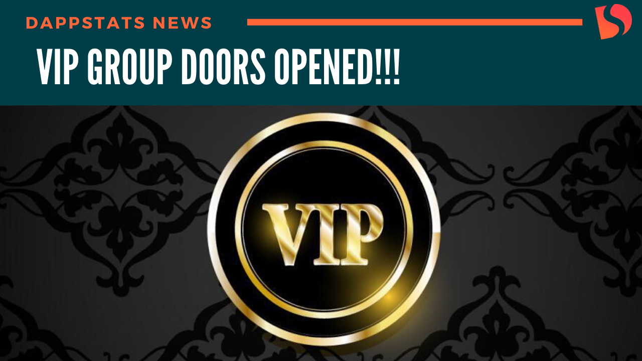DappStats VIP Group!!!