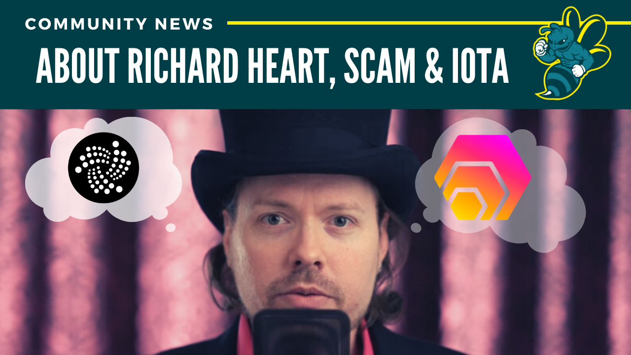 About Richard Heart, Scam & IOTA