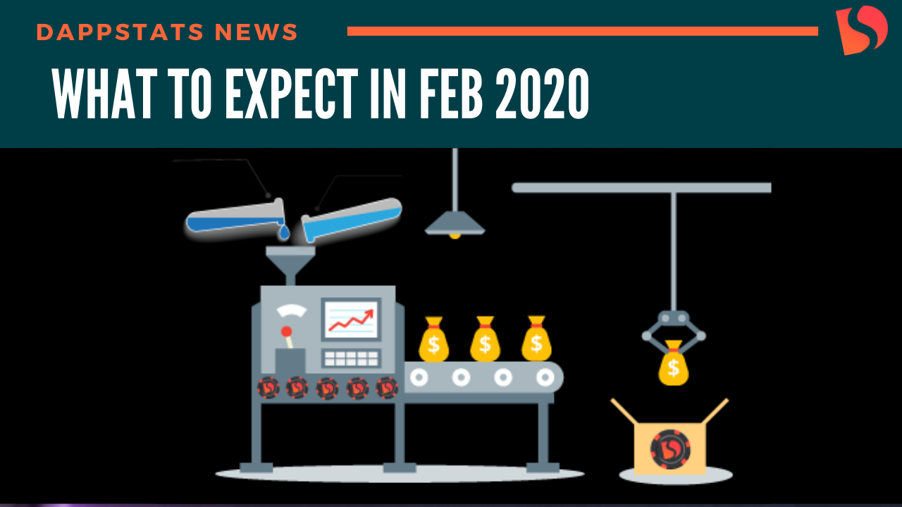 DappStats – What to expect inFebruary