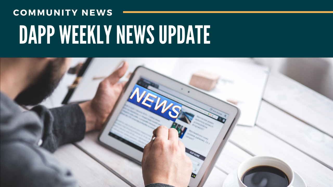 Dapp WEEKLY News Update!