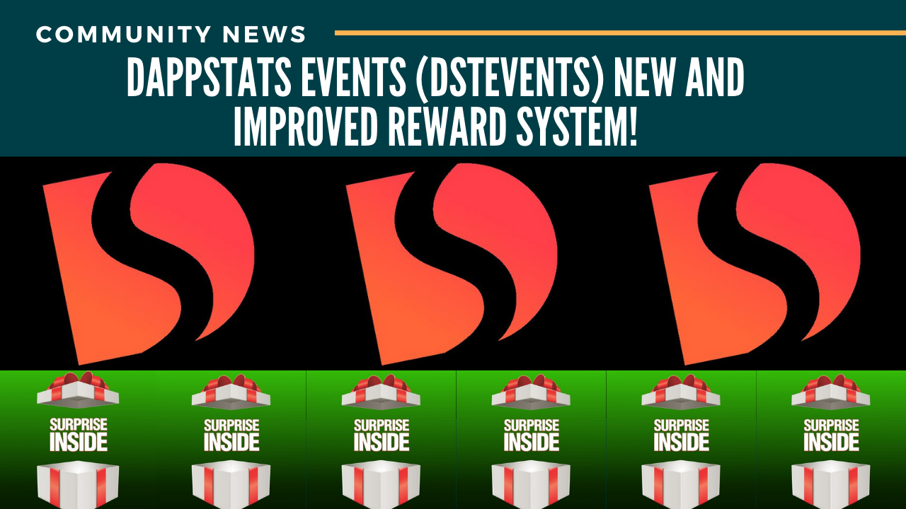 DappStats Events (DSTevents) new and improved reward system!