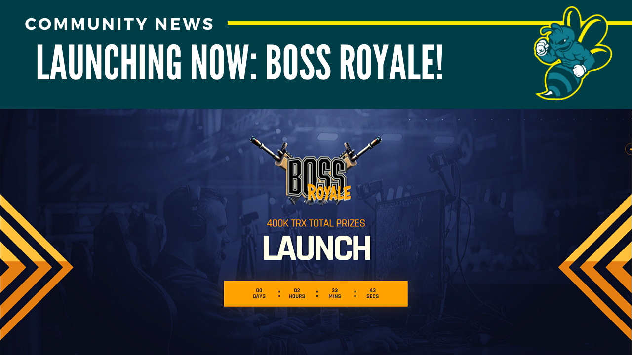 Launching NOW: BOSS Royale!