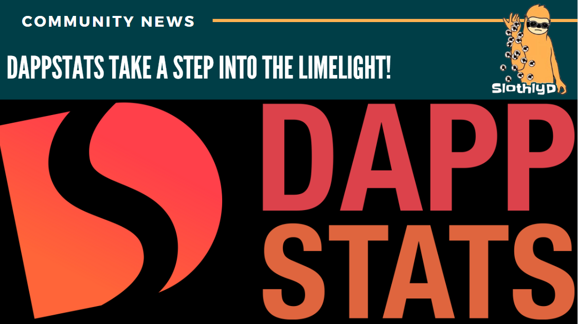 DappStats take a step into the limelight!