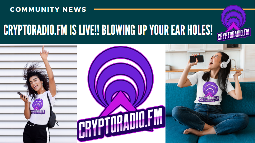 CryptoRadio.FM is LIVE!! Blowing up your EAR holes!